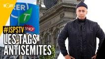 Je sais pas si t'as vu... Les tags antisémites