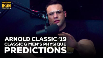 Arnold Classic 2019 Classic Physique & Men's Physique Predictions | Generation Iron