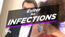 Eviter les infections !
