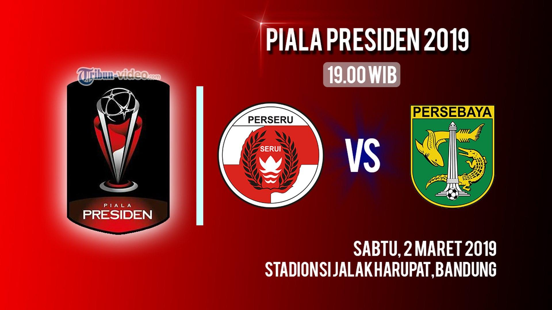 Jadwal Laga Piala Presiden 2019 Perseru Serui Vs Persebaya Surabaya, Sabtu Pukul 19.00 WIB