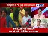 IPL Spot Fixing & Match Fixing 2013 : Delhi Police raids more !!!