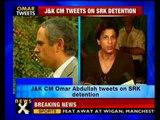 Omar Abdullah tweets on SRK's airport detention - NewsX