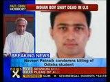 Odisha CM condemns killing of student in Boston-NewsX