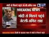 Ahead of Cabinet formation, Modi meets close aide Amit Shah, Arun Jaitley