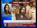 Won't apply for bail: Aseem Trivedi - NewsX