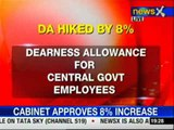 Dearness Allowance for Central govt employees hiked by 8%