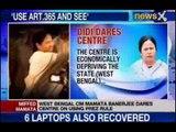 West Bengal : Mamata Banerjee dares Centre