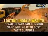 News X: Special team begins probe into illegal mining in Tamil Nadu