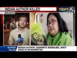 News X : Reports - Indian Author Sushmita Banerjee was shot dead by Militants