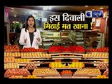 India News special report: Beware of adulterated sweets this Diwali
