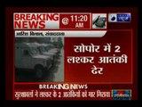 Jammu and Kashmir: Security forces gun down 2 LeT militants in Sopore