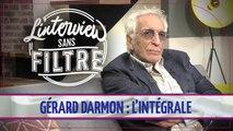 Gérard Darmon : l'antisémitisme, les Gilets Jaunes, Family Business, Burger Quiz... Il se confie sans filtre !