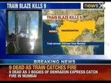 9 dead , Dehradun express catches fire - NewsX