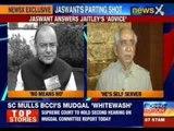 Jaswant Singh answer Arun Jaitely 'advice'