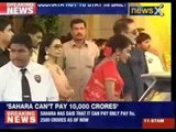 Sahara can't pay 10,000 crore for Subrata Roy's bail