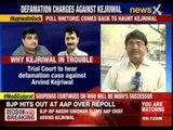 Trial court to hear defamation case against Arvind Kejriwal