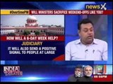 Speak out India: Should our netas and judiciary work 6 days to get the jobs done?