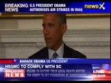 President Barack Obama authorises US Iraq air strikes