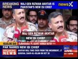 Major General Rizwan Akhtar is Pakistan's new ISI chief