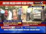 Another builder babus nexus exposed in Bangalore