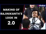 Making of Rajinikanth's Look | 2.0 | Akshay Kumar | S. Shankar | Rajinikanth
