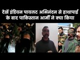 IAF Wing Commander Abhinandan Varthaman in Pakistan Air Force custody, video released by Pakistan