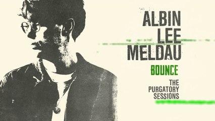 Albin Lee Meldau - Bounce