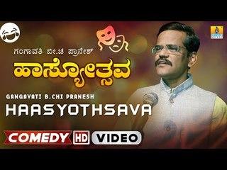 "Hasyothsava by ""Gangavathi Pranesh"" | Kannada Standup Comedy | Junior ಬೀchi"