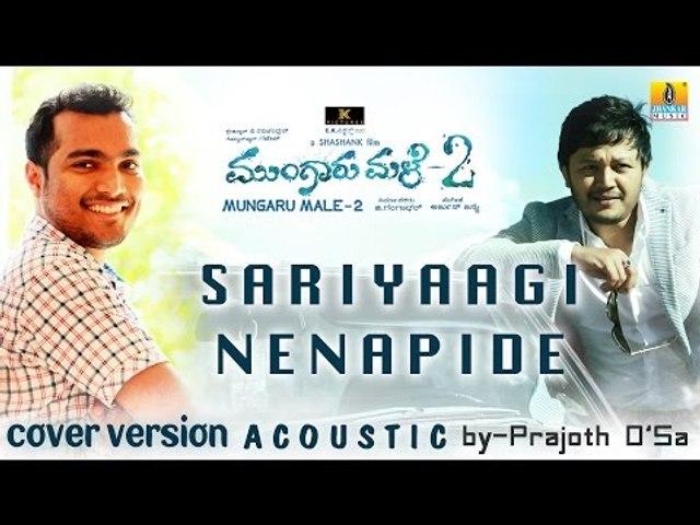 Mungaru Male 2 I Sariyaagi Nenapide I Acoustic Version Iby Prajoth D'sa