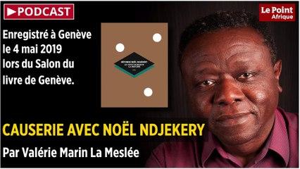 PODCAST. Causerie avec Noël Ndjekery