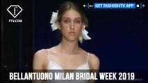 Bellantuono Milan Bridal Week 2019 | FashionTV | FTV