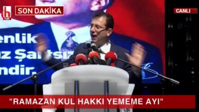 """İmamoğlu: """"Ramazan ayı kul hakkı yememe ayı"""""""