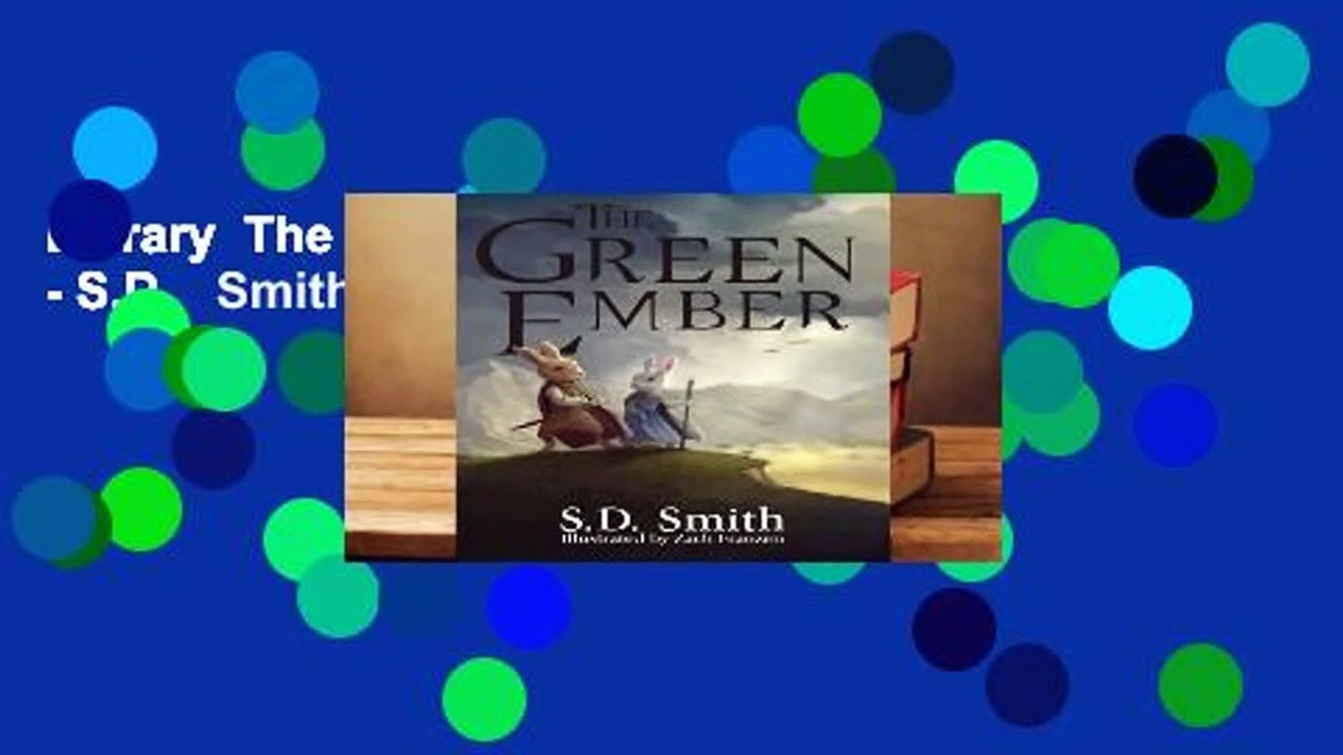 Library  The Green Ember - S.D.   Smith