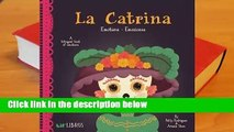 About For Books  La Catrina: Emotions / Emociones: A Bilingual Book of Emotions  For Kindle