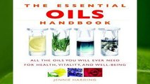 R.E.A.D Essential Oils Handbook: All the Oils You Will Ever Need for Health, Vitality and