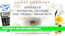 R.E.A.D Advanced Autogenic Training and Primal Awareness: Techniques for Wellness, Deeper