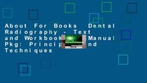 About For Books  Dental Radiography - Text and Workbook/Lab Manual Pkg: Principles and Techniques