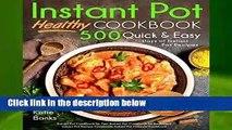 R.E.A.D Instant Pot Cookbook: Healthy 500 Quick   Easy Days of Instant Pot Recipes: Instant Pot