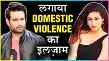 Vahbiz Dorabjee ACCUSES Vivian Dsena Of DOMESTIC VIOLENCE