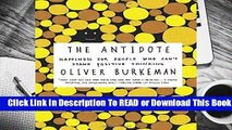 Online The Antidote: Happiness for People Who Can t Stand Positive Thinking  For Full