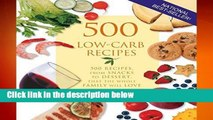 R.E.A.D 500 Low-Carb Recipes: 500 Recipes, from Snacks to Dessert, That the Whole Family Will