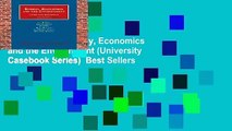 Full version  Energy, Economics and the Environment (University Casebook Series)  Best Sellers