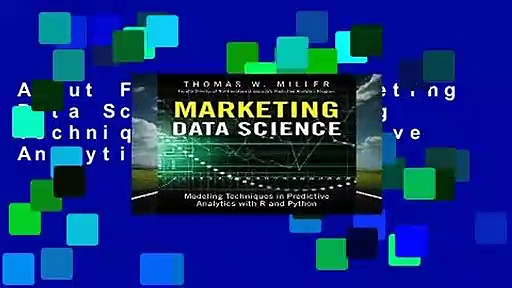 About For Books  Marketing Data Science: Modeling Techniques in Predictive Analytics with R and
