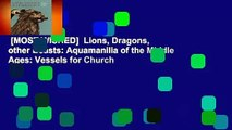 [MOST WISHED]  Lions, Dragons,  other Beasts: Aquamanilia of the Middle Ages: Vessels for Church