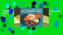 Popular to Favorit  The Easy 5-Ingredient Ketogenic Diet Cookbook: Low-Carb, High-Fat Recipes for
