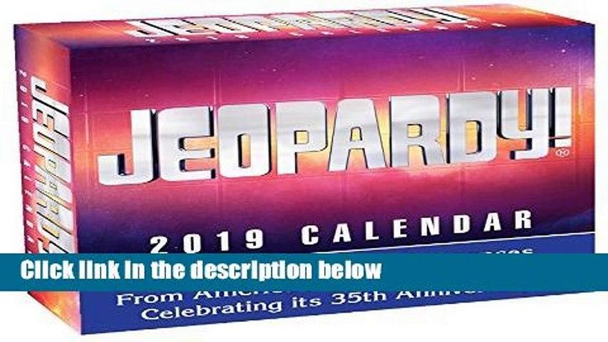 R E A D Jeopardy! 2019 Calendar D O W N L O A D