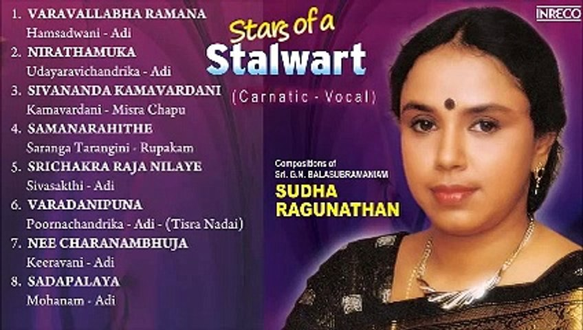 CARNATIC VOCAL ¦ SUDHA RAGHUNATHAN ¦ STARS OF A STALLWART ¦ JUKEBOX