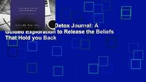 R.E.A.D Judgment Detox Journal: A Guided Exploration to Release the Beliefs That Hold you Back