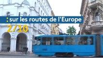 Sur les routes de l'Europe (2/10) : Zagreb et la Croatie