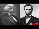Abraham Lincoln Was Black And Frederick Douglas Is Alive